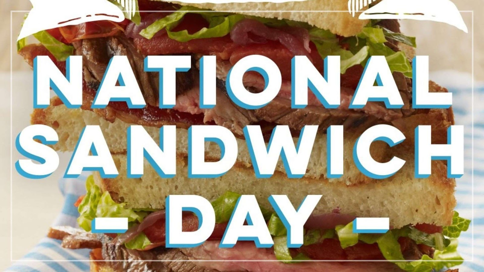 National Sandwich Day Wishes Awesome Images, Pictures, Photos, Wallpapers