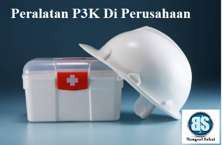 Pertolongan pertama pada kecelakaan atau yang lebih dikenal dengan singkatan P Isi Kotak P3K perusahaan, Fungsi dan Cara Menggunakan