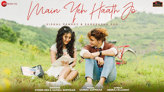 MAIN YEH HATH (मैं यह हाथ Lyrics in Hindi) - Stebin Ben
