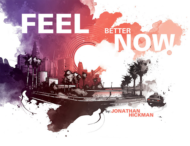 Promotional image from Hickman's comic 'Feel Better Now'