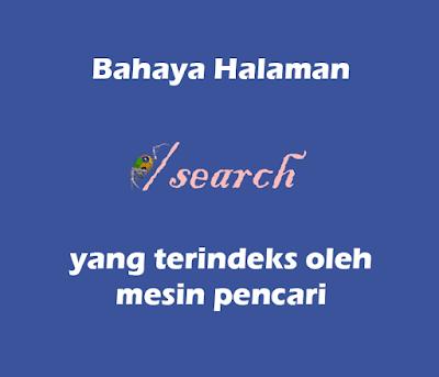 Bahaya Halaman Search Yang Terindex oleh Mesin Pencari Bagi SEO & Ads