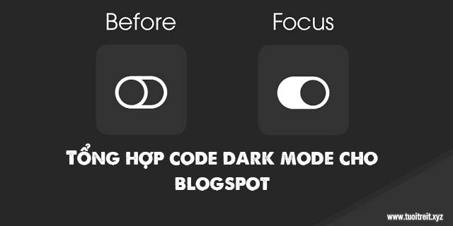 Tổng Hợp Các Code Dark Mode Cho Blogspot