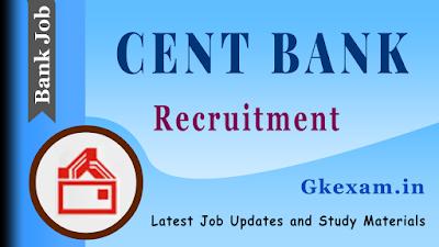 Cent Bank Recruitment 2020