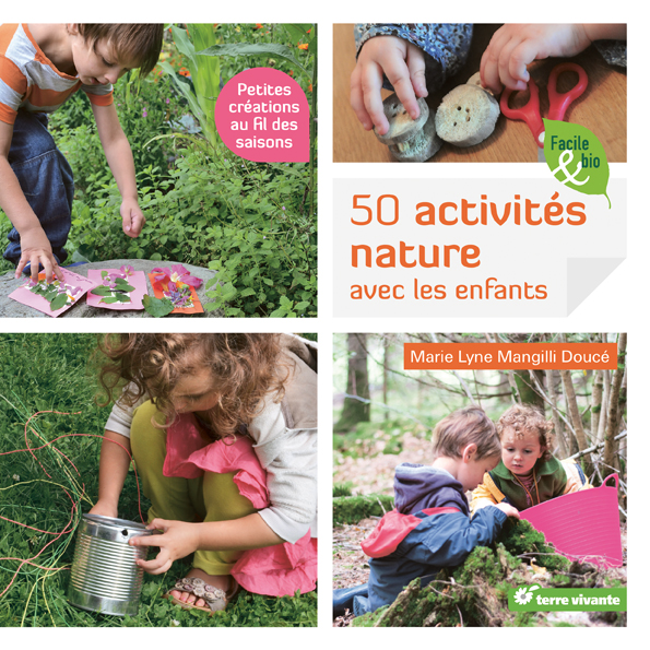 lecture 50 activit s nature avec les enfants. Black Bedroom Furniture Sets. Home Design Ideas