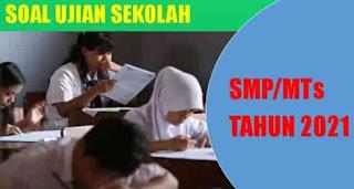 Soal Ujian Sekolah SMP 2021-Bahasa Indonesia