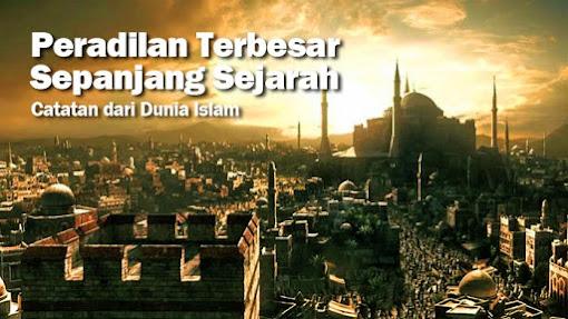 Peradilan Terbesar Sepanjang Sejarah Islam