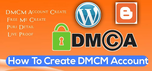How To Create DMCA Protected Account For Blogger | Blogger Website Ke Liye DMCA Account Kaise Banaye ?