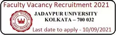 Jadavpur University Faculty Recruitment 2021