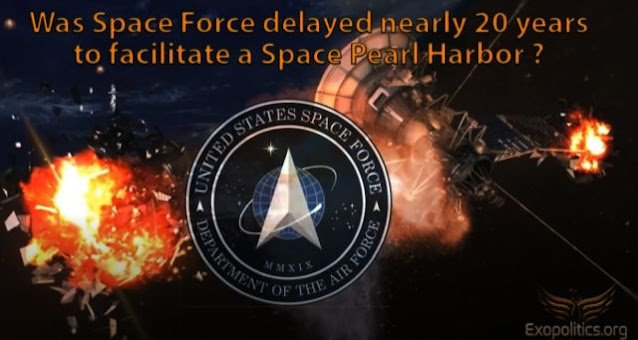 Was Space Force delayed nearly 20 years to facilitate a Space Pearl Harbor?  Space-pearl-harbor-space-program