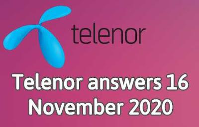 Telenor Quiz 16 November 2020 || Telenor Answers 16 nov 2020