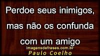 Frases do Escritor Paulo Coelho