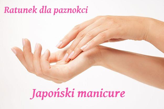 Ratunek dla paznokci, czyli japoński manicure