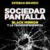 Libro: Sociedad Pantalla - Black Mirror y la Tecnodependencia