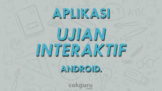 aplikasi android untuk ujian sekolah