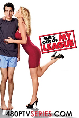 Watch Online Free She's Out of My League (2010) Full Hindi Dual Audio Movie Download 480p 720p Bluray