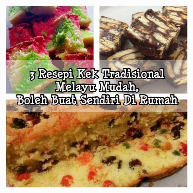 3 Resepi Kek Tradisional Melayu Mudah
