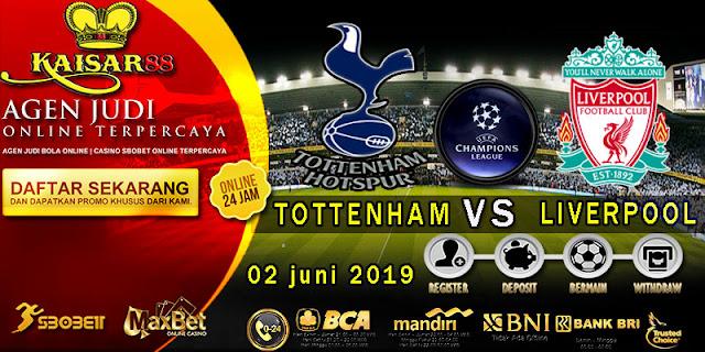 Prediksi Bola Terpercaya Liga Champions Tottenham Hotspur Vs Liverpool 02 Juni 2019
