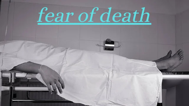 what is death, fear of death