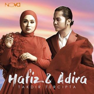 Lirik Lagu Hafiz & Adira - Takdir Tercipta