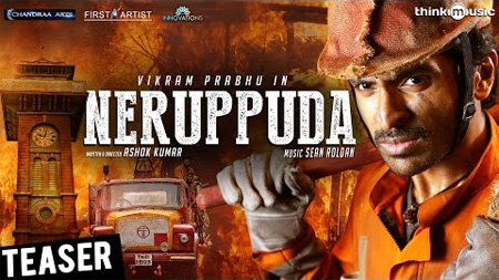Neruppuda Teaser   Vikram Prabhu, Nikki Galrani   Sean Roldan   Ashok Kumar