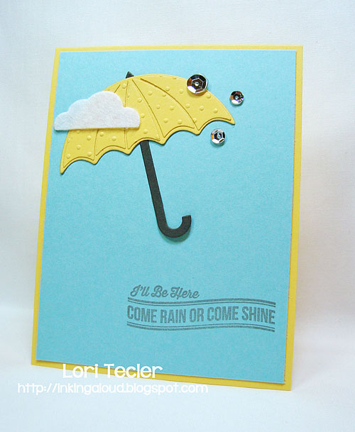 Come Rain or Shine card-designed by Lori Tecler/Inking Aloud-stamps and dies from My Favorite Things
