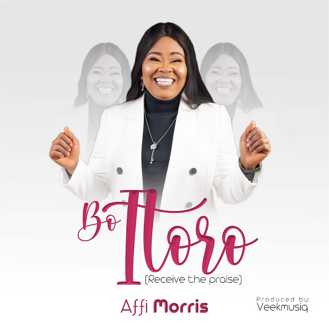 Audio: Affi Moris – Bo Itoro