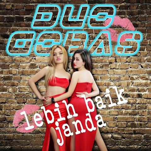Duo Gobas - Lebih Baik Janda MP3