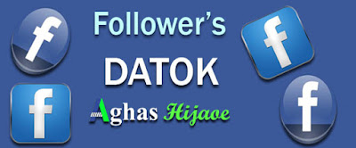 Follower FB Datok Aghas Hijaoe