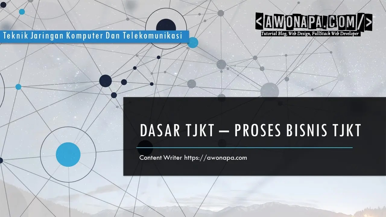 Proses Bisnis Pada Teknik Komputer dan Telekomunikasi