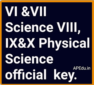 VI &VII Science VIII, IX&X Physical Science official  key