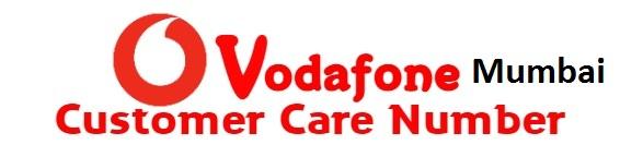 Vodafone Customer Care Number : Mumbai Toll-Free Numbers