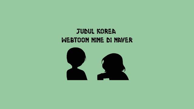 Judul Korea Webtoon Nine di Naver