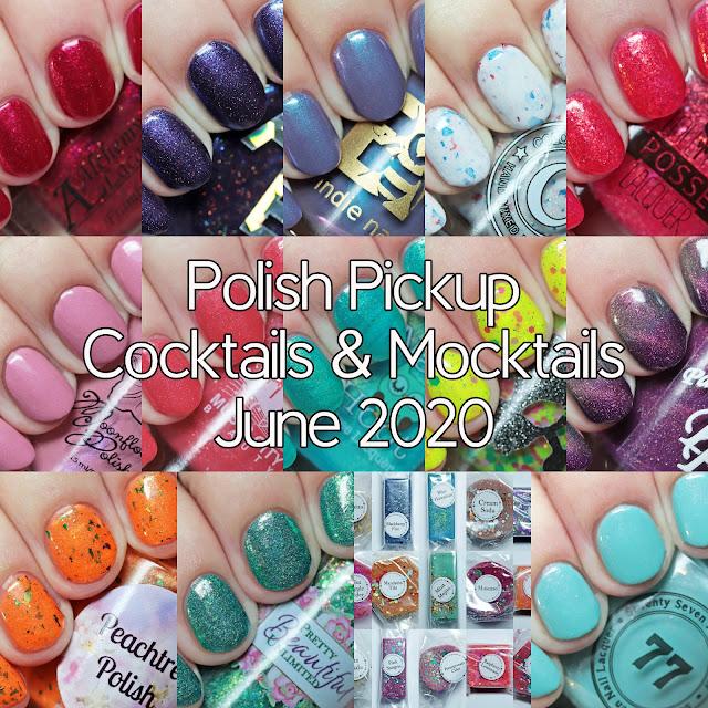 Polish Pickup Cocktails & Mocktails June 2020