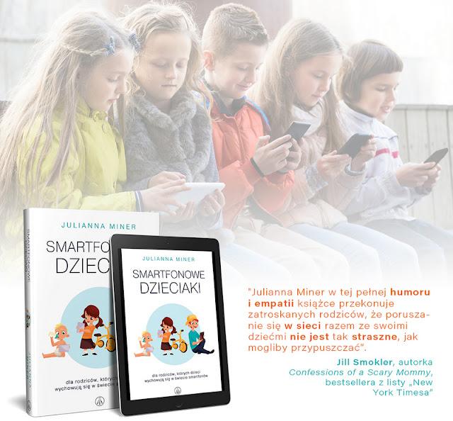 """Wyniki konkursu z książką """"Smartfonowe dzieciaki"""""""