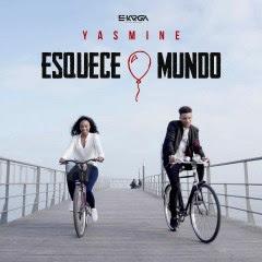 Yasmine- Esquece o mundo (2k16) (kizomba) || DOWNLOAD