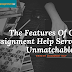 The Features Of Online Assignment Help Service That Is Unmatchable