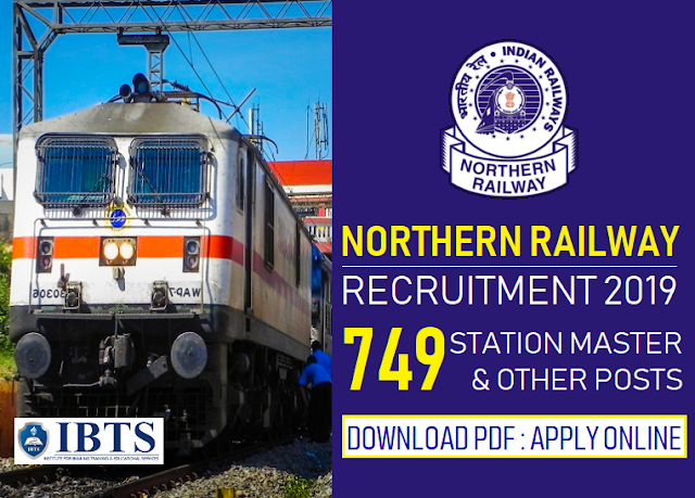 Northern Railway Recruitment 2019 Apply Online for 749 Station Master & Other Posts