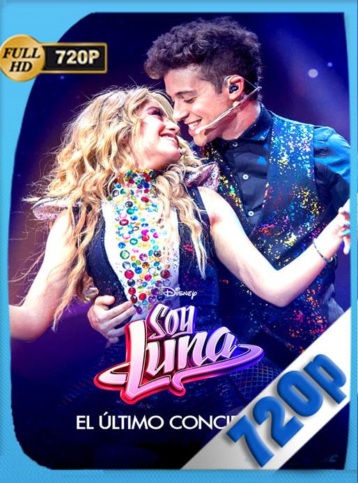 Soy Luna el Ultimo Concierto (2021) 720p WEB-DL Latino [GoogleDrive] [tomyly]