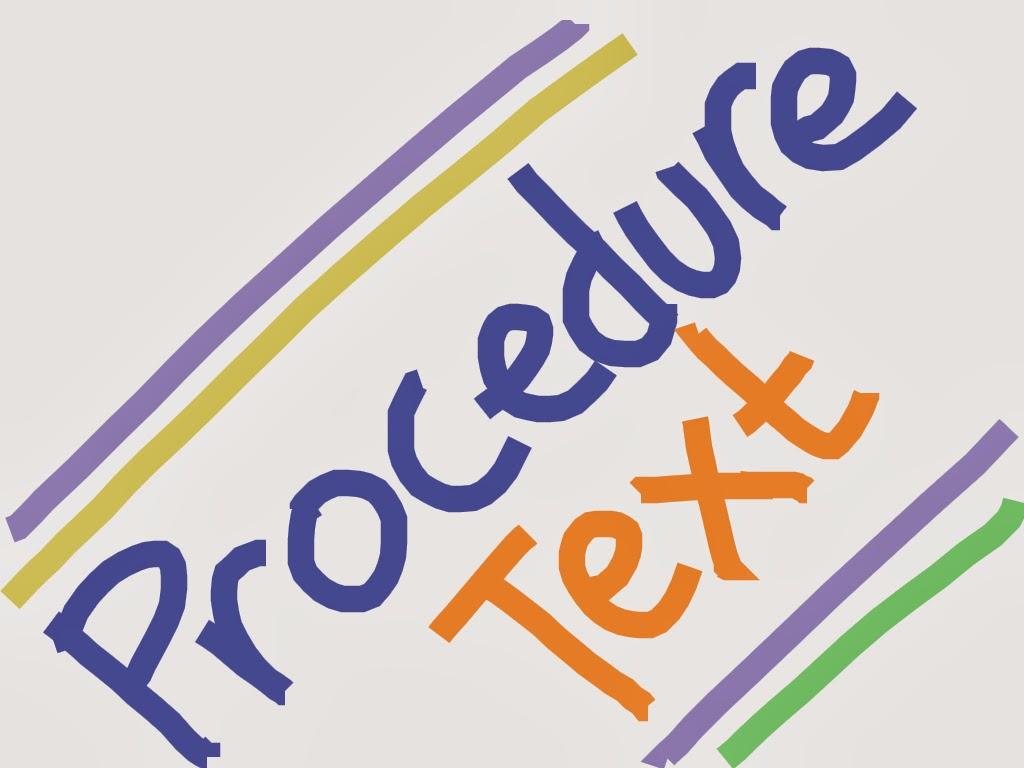 Kumpulan Contoh Procedure Text Terlengkap Dan Terbaik Brigade 86