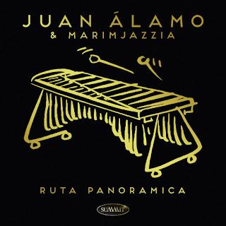 "Juan Álamo & Marimjazzia: ""Ruta Panoramica"" / stereojazz"