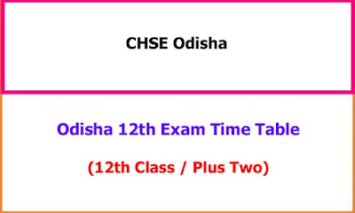 Odisha 12th Class Exam Time Table