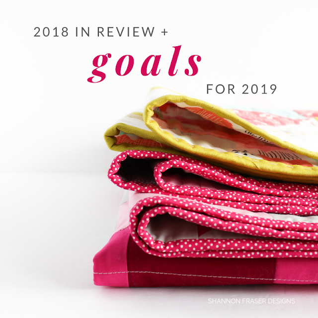 2018 in review + goals for 2019 by Shannon Fraser Designs