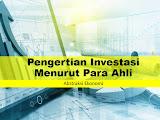 Pengertian Investasi Menurut Para Ahli