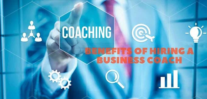 Benefits of Hiring a Business Coach