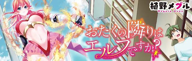 Termina el manga Otaku no Tonari wa Elf desu ka? de Meguru Ueno.