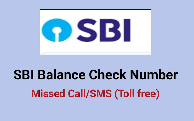 SBI Balance Check Number | Missed Call/SMS Number | Toll-free Number