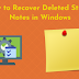 How to Recover Deleted Sticky Notes in Windows