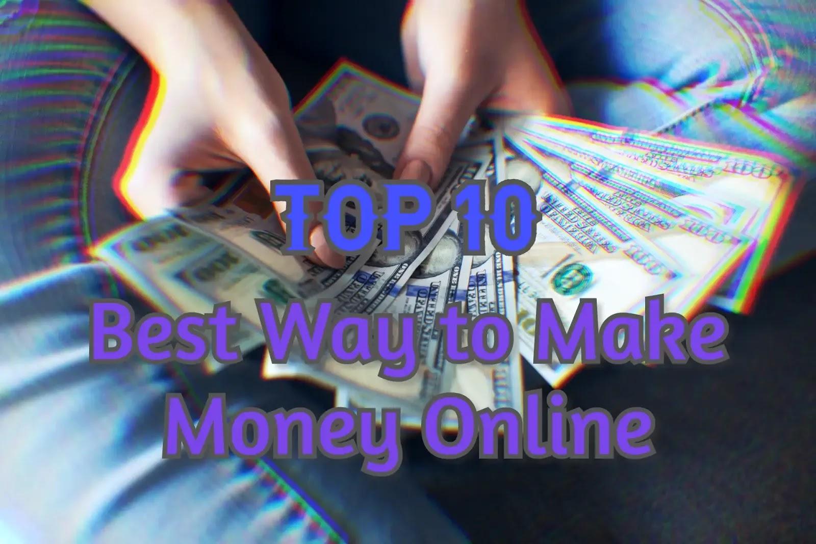 10 Confirmed Methods to Make Cash OnLine