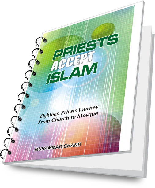 PRIESTS ACCEPT ISLAM - eighteen priests journey from church to mosque