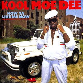 Kool Moe Dee - How Ya Like Me Now (1987)